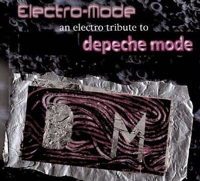 Electro Mode: An Electro Tribute to Depeche Mode