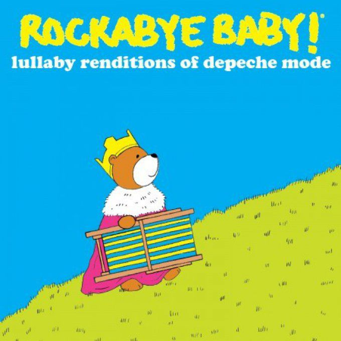 Rockabye: Lullaby renditions of Depeche Mode