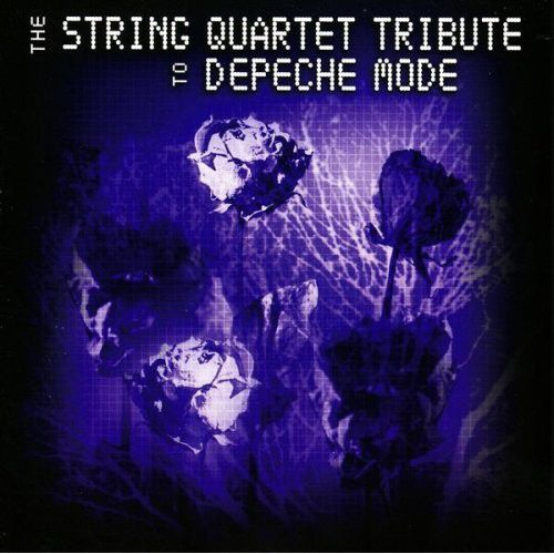 String Quartet Tribute to Depeche Mode
