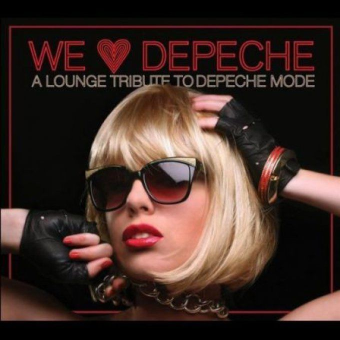 We love Depeche: A lounge tribute to Depeche Mode